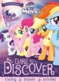 My Little Pony The Movie Dare to Discover: Coloring, Stickers, Activities